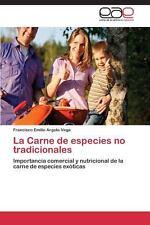 La Carne de Especies No Tradicionales by Argote Vega Francisco Emilio (2011,...