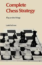Complete Chess Strategy 3 : Play on the Wings by Ludek Pachman (2012, Paperback)