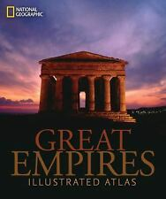 NEW Great Empires - An Illustrated Atlas - 2004 hardcover - National Geographic