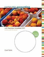 COMPUTER ACCOUNTING WITH PEACHTREE COMPLETE 2007, RELEASE 14.0 WITH SOFTWARE CD-
