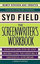 The Screenwriter's Workbook : Excercises and Step-by-Step Instructions for...