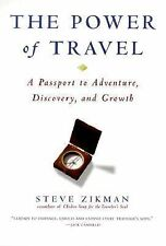 The Power of Travel: A Passport to Adventure, Discovery, and Growth