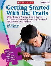 Getting Started With the Traits Grades 3-5 - Culham, Ruth/ Coutu, Raymond