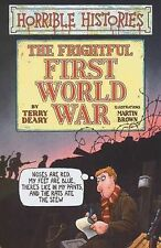 The Frightful First World War (Horrible Histories), Terry Deary