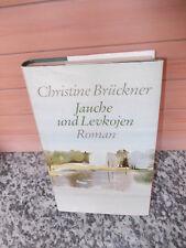 Jauche und Levkojen, ein Roman von Christine Brückner