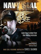 Navy SEAL Shooting by Chris Sajnog (Paperback) FREE SHIPPING NEW