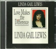 LINDA GAIL LEWIS Loves Makes the Difference CD 10 tracks ICEHOUSE RECORDS