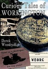 Curious Tales of Workington, Derek Woodruff, New Book