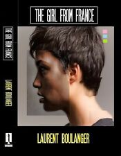 The Girl from France by Laurent Boulanger (2014, Paperback, Large Type)