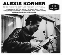 CD ALEXIS KORNER ROOTS OF UK ROCK 'N' ROLL GOTTA MOVE SPOOKY BUT NICE EASY RIDER