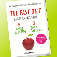 THE FAST DIET | DAS ORIGINAL | 5 TAGE ESSEN 2 TAGE FASTEN | Mosley/Spencer(Buch)