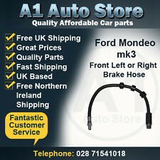 Ford Mondeo mk3 1.6 1.8 2.0 2.2 2.5 3.0 Front Left or Front Right Brake Hose
