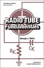 Radio Tube Fundamentals by George J. Christ