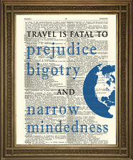 TRAVEL QUOTATION PRINT: Fatal to Prejudice Quote on Antique Dictionary Page Art