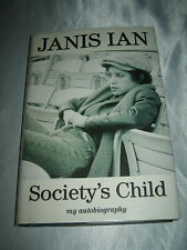 Society's Child My Autobiography by Janis Ian SIGNED 1st/1st 2008 Hardcover