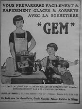 PUBLICITÉ 1925 GEM GLACES ET SORBERTS AVE LA SORBETIÈRE GEM - ADVERTISING