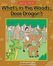 What's in the Woods, Dear Dragon?  (ExLib)