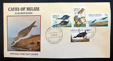 BELIZE 1985 Audubon Birds (4) Used on OFFICIAL FDC NEW SALE PRICE FP2892