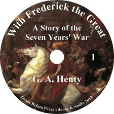 With Frederick the Great, G A Henty unabridged non Fiction English 11 Audio CDs