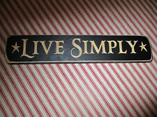 Primitive Engraved Wood Block Sign *LIVE SIMPLY* Handmade N USA Country Decor 9""