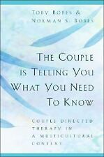 The Couple Is Telling You What You Need to Know : Couple Directed Therapy in...