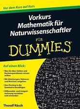 Vorkurs Mathematik für Naturwissenschaftler für Dummies von Thoralf Räsch (2013…