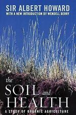 Culture of the Land: The Soil and Health : A Study of Organic Agriculture by...