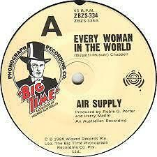 "Air Supply ""Every Woman In The World"" BIG TIME Oz 7"