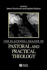 Wiley Blackwell Readings in Modern Theology: The Blackwell Reader in Pastoral...