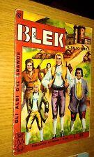 GLI ALBI DEL GRANDE BLEK #  62-BLEK LE ROC -LIBRETTO-ORIGINALE-1964