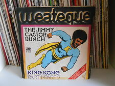 "THE JIMMY CASTOR BUNCH ""KING KONG PART.1 2 "" 7"" W 10675"