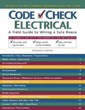Code Check Electrical : A Field Guide to Wiring a Safe House 2014 NEC Spiral