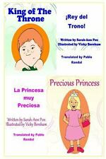 Precious Princess and King of the Throne - in Spanish : La Princesa Muy...