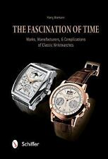 The Fascination of Time: Marks, Manufacturers, & Complications of Classic Wristw
