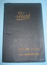 Libretto di manutenzione Motore Aviazione FIAT A 12 Bis