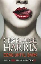 Dead Until Dark: A True Blood Novel by Charlaine Harris (Paperback, 2009)