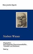 Biographien Hevorragender Naturwissenschaftler, Techniker und Mediziner:...