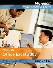 Microsoft Office Excel 2007, with Student CD-ROM and Six-Month Office Trial CD-R