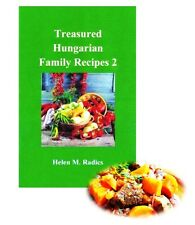 $10 OFF Shipping - Cookbook Sale - Treasured Hungarian Family Recipes® 2 (Eng.)