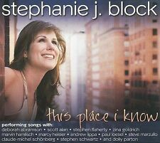Stephanie J. Block - This Place I Know [CD New] w/Free Shipping