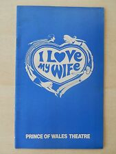 October 1977- Prince Of Wales Playbill - I Love My Wife - Richard Beckinsale