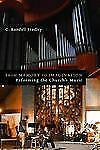 From Memory to Imagination: Reforming the Church's Music (Calvin Institute of Ch
