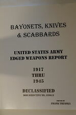 WW1 WW2 US Bayonets Knives & Scabbards 1917-1945 Reference Book