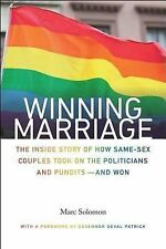 Winning Marriage : The Inside Story of How Same-Sex Couples Took on the...