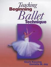 Teaching Beginning Ballet Technique, Jay, Danielle M., Kassing, Gayle, Good Book