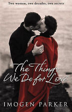 The Things We Do For Love, Imogen Parker