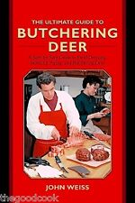 The Ultimate Guide To Butchering Deer How To Field Dress Skin Age Butcher Recipe