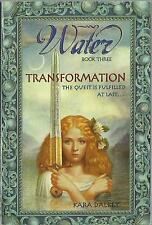 WATER Book Three of a Trilogy TRANSFORMATION Kara Dalkey 2002