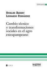 Cambio técnico y transformaciones sociales en el agro Extrapampeano by...