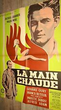LA MAIN CHAUDE  ! gerard oury macha meril affiche cinema 1959